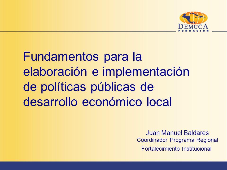 Fundamentos para la elaboración e implementación de políticas públicas de desarrollo económico local