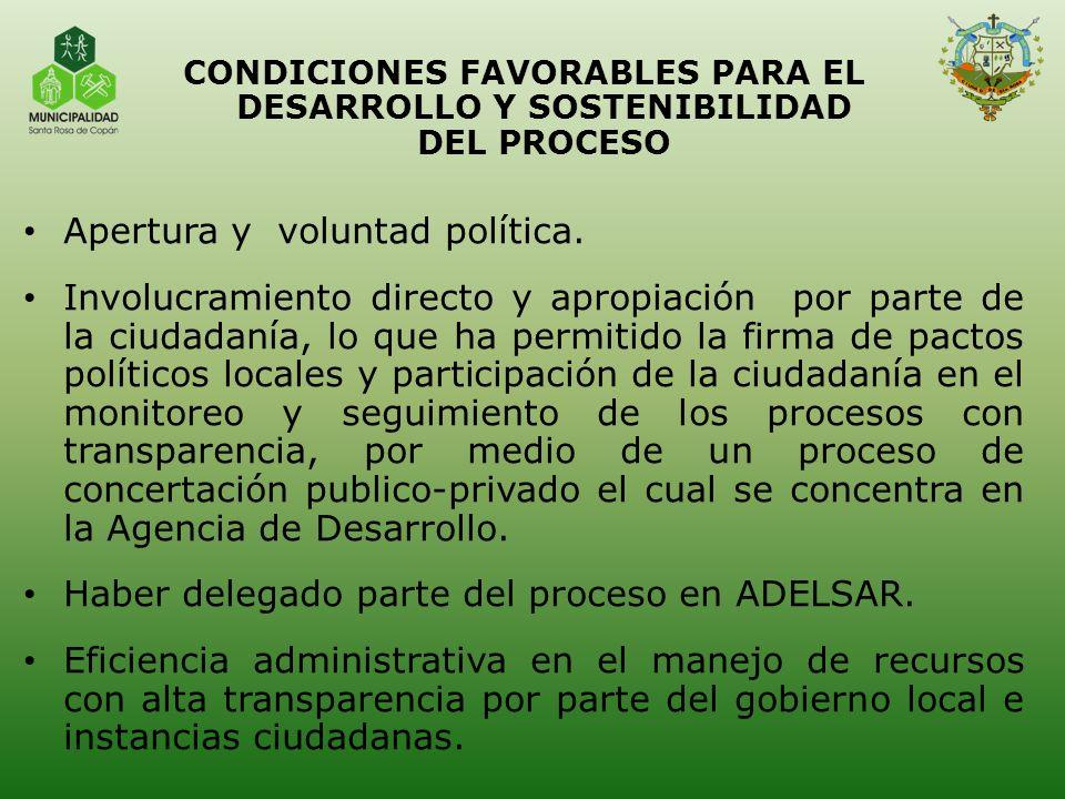 CONDICIONES FAVORABLES PARA EL DESARROLLO Y SOSTENIBILIDAD DEL PROCESO