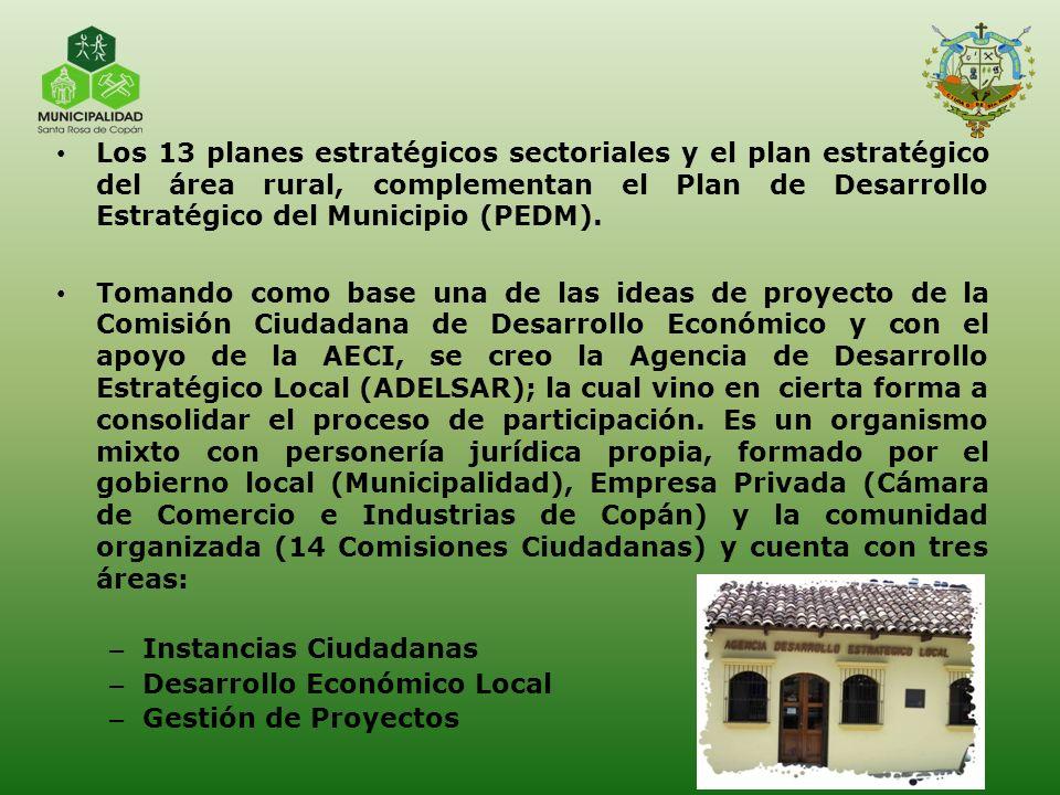 Los 13 planes estratégicos sectoriales y el plan estratégico del área rural, complementan el Plan de Desarrollo Estratégico del Municipio (PEDM).
