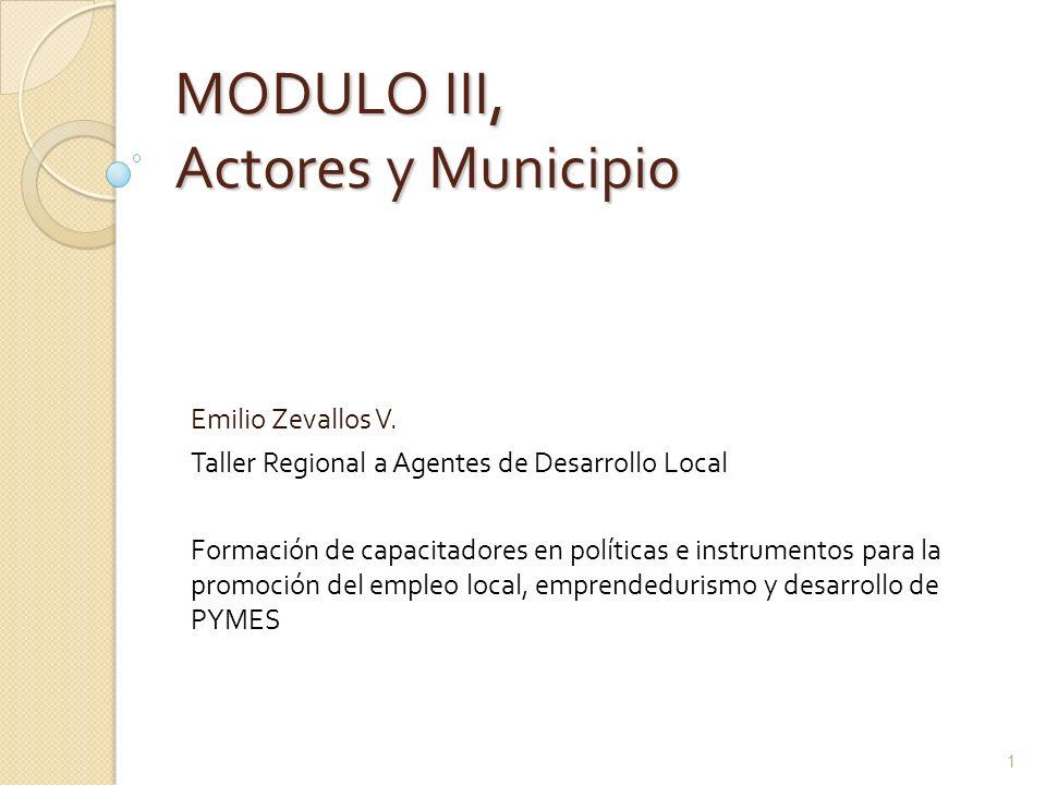 MODULO III, Actores y Municipio