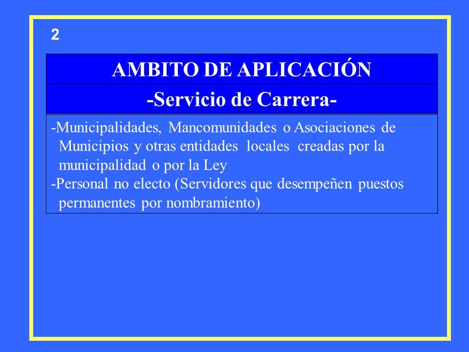 AMBITO DE APLICACIÓN -Servicio de Carrera-