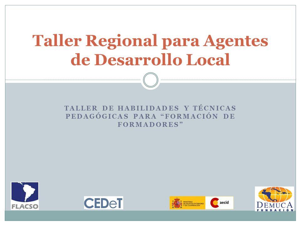Taller Regional para Agentes de Desarrollo Local