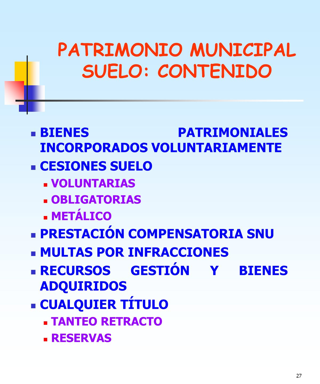 PATRIMONIO MUNICIPAL SUELO: CONTENIDO