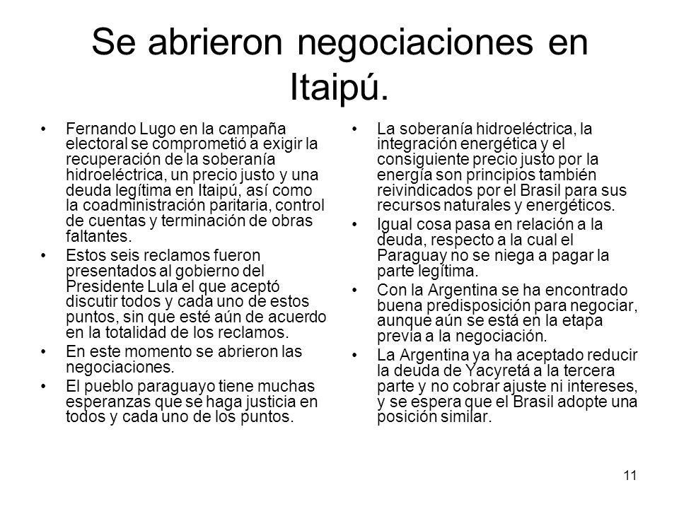 Se abrieron negociaciones en Itaipú.