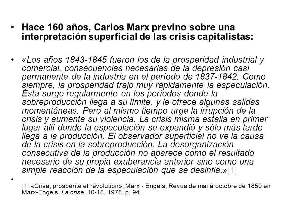 Hace 160 años, Carlos Marx previno sobre una interpretación superficial de las crisis capitalistas: