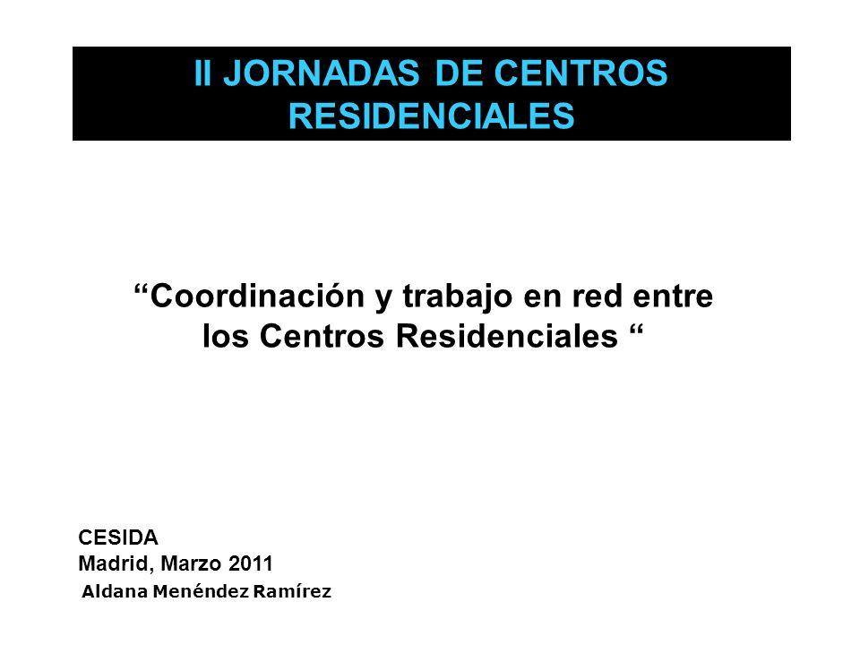 II JORNADAS DE CENTROS RESIDENCIALES