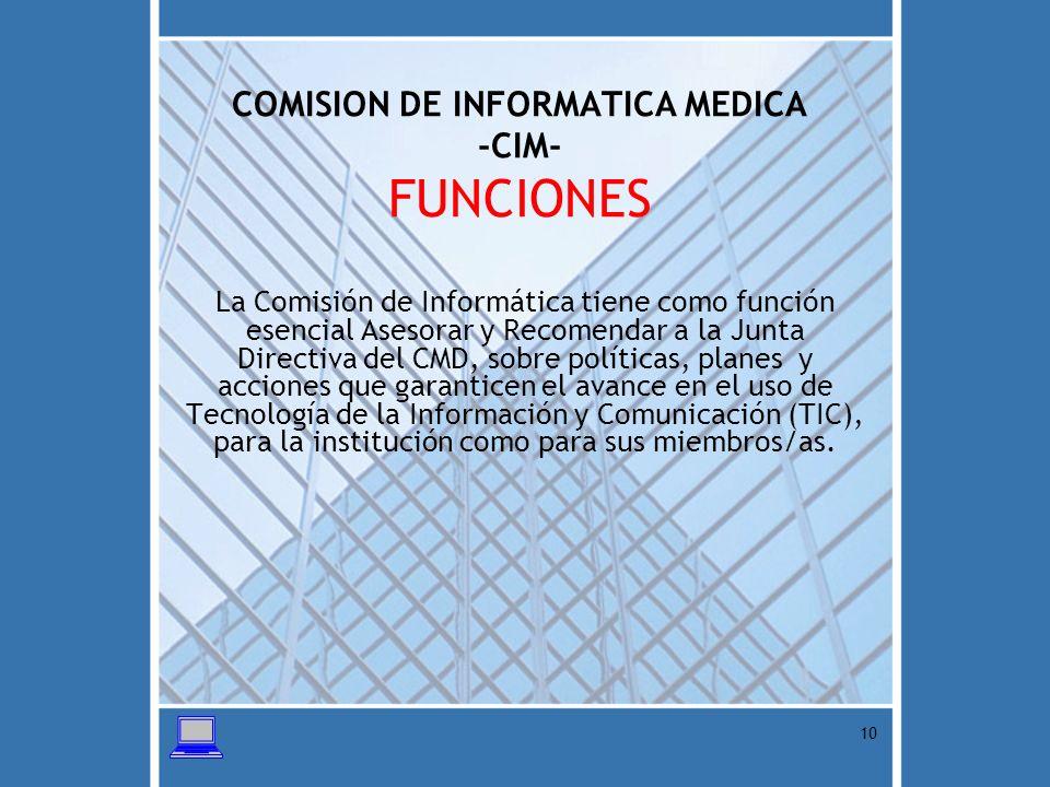 COMISION DE INFORMATICA MEDICA -CIM- FUNCIONES