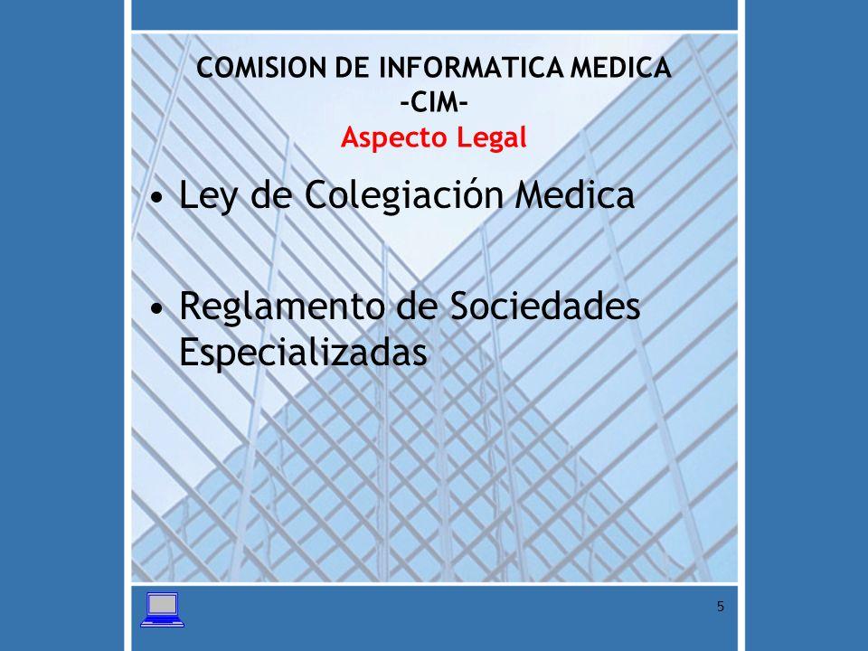 COMISION DE INFORMATICA MEDICA -CIM- Aspecto Legal