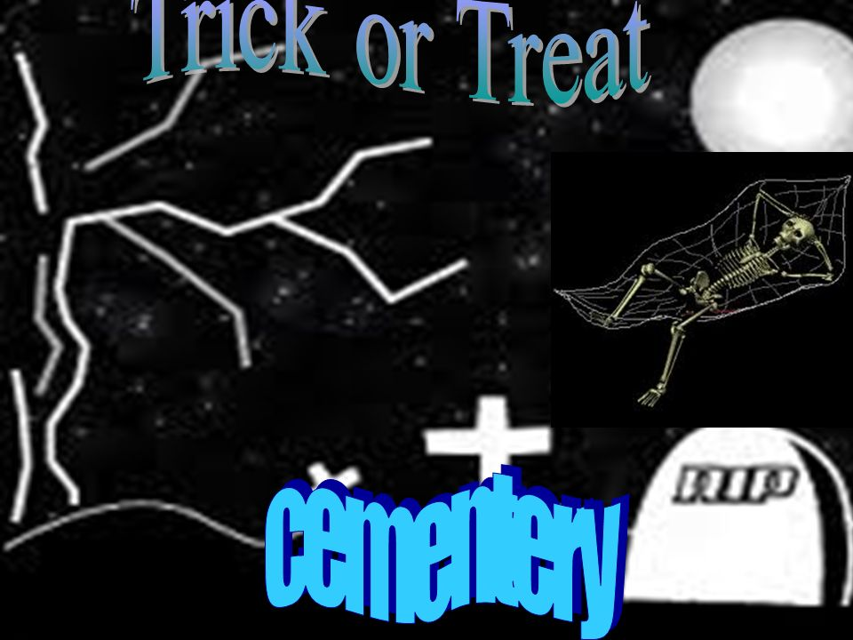 Trick or Treat cementery