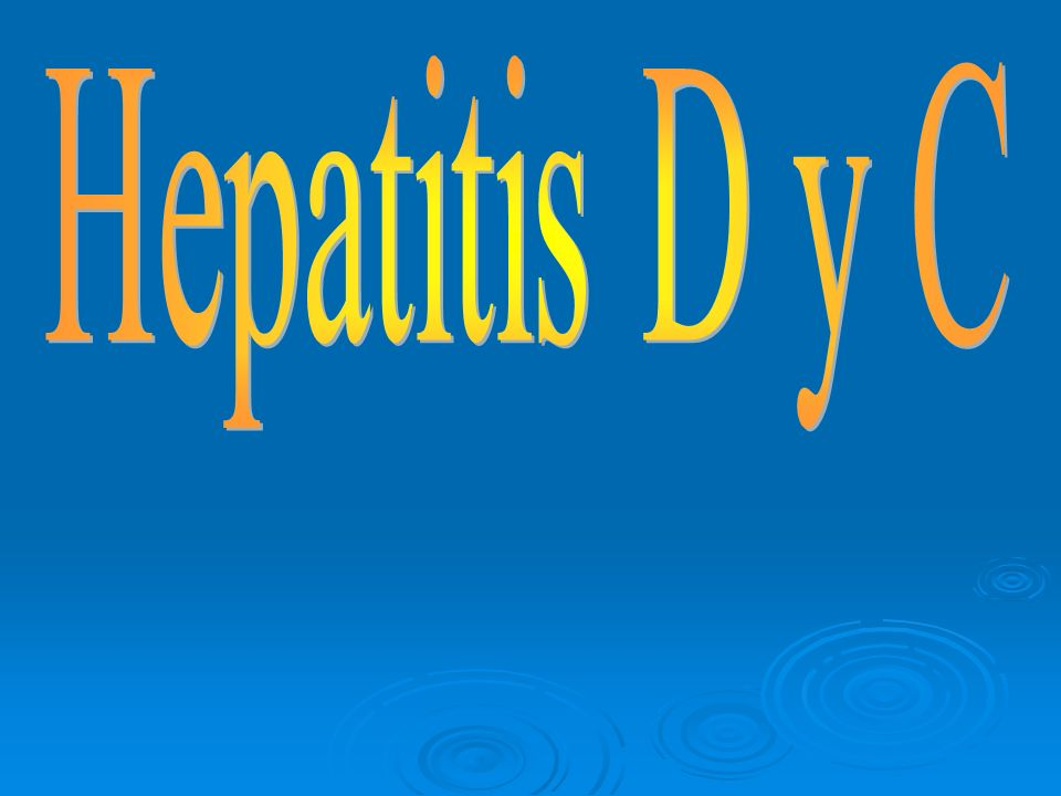 Hepatitis D y C