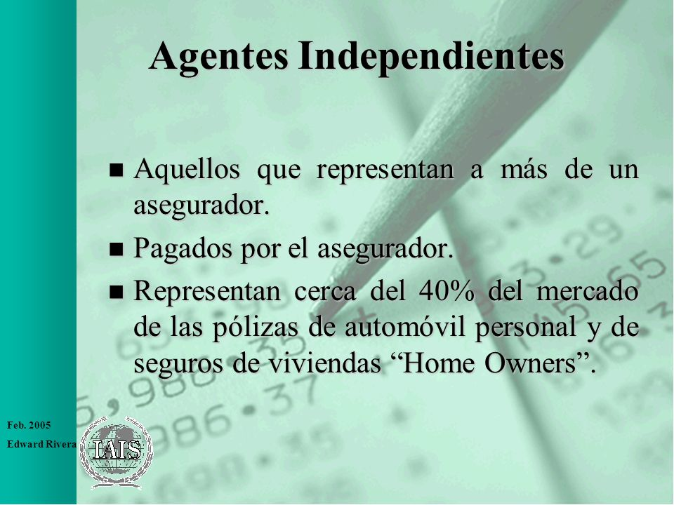 Agentes Independientes