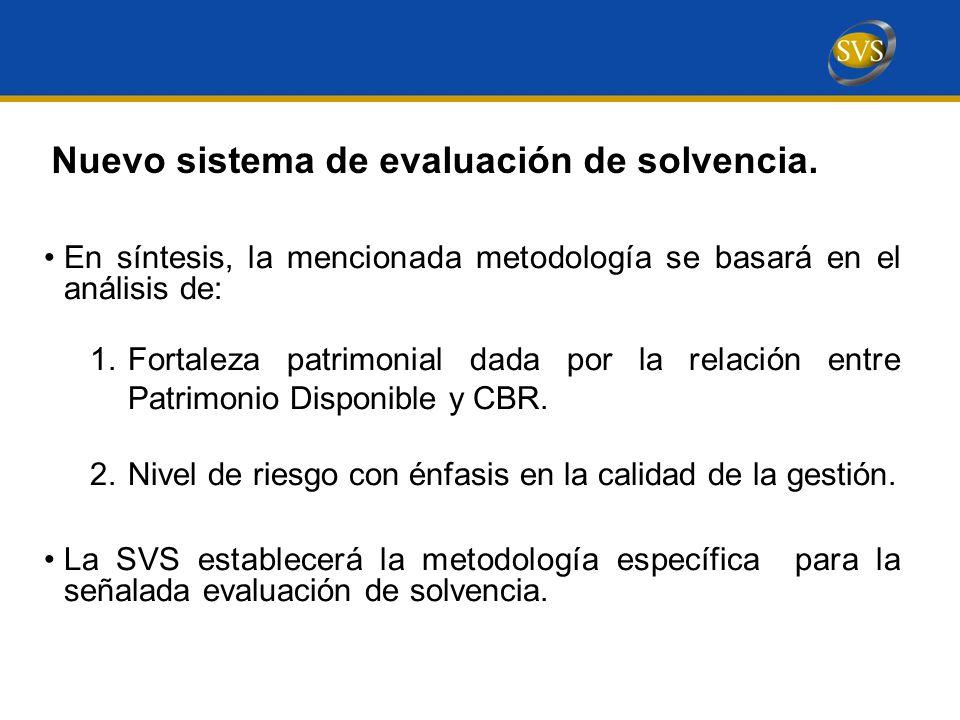 Nuevo sistema de evaluación de solvencia.