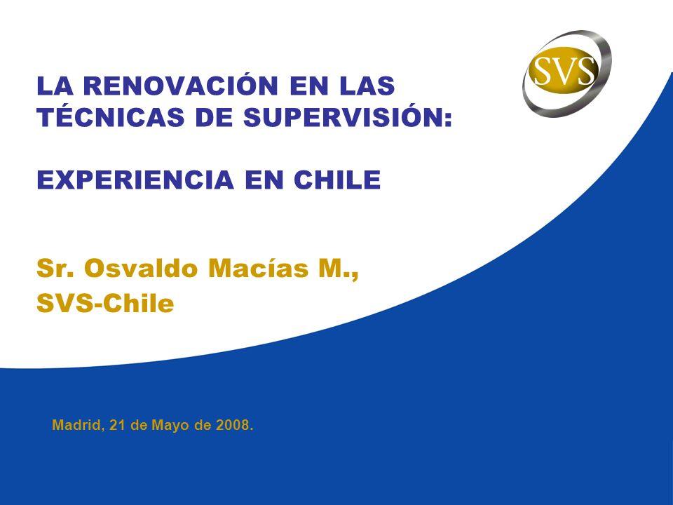 LA RENOVACIÓN EN LAS TÉCNICAS DE SUPERVISIÓN: EXPERIENCIA EN CHILE