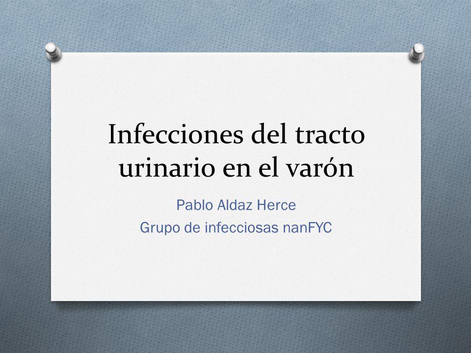 Infecciones del tracto urinario en el varón