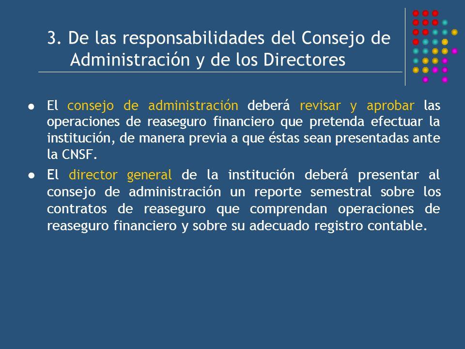 3. De las responsabilidades del Consejo de Administración y de los Directores
