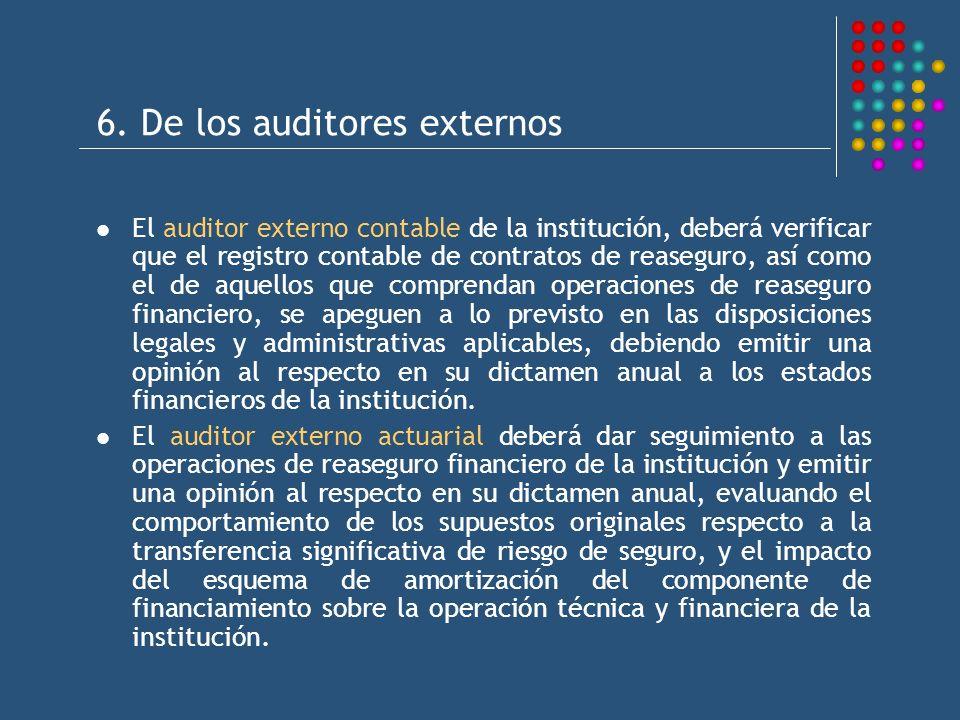 6. De los auditores externos