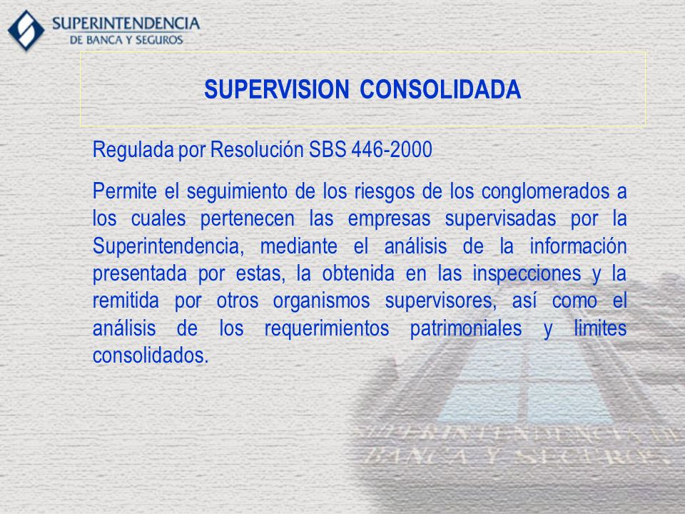SUPERVISION CONSOLIDADA
