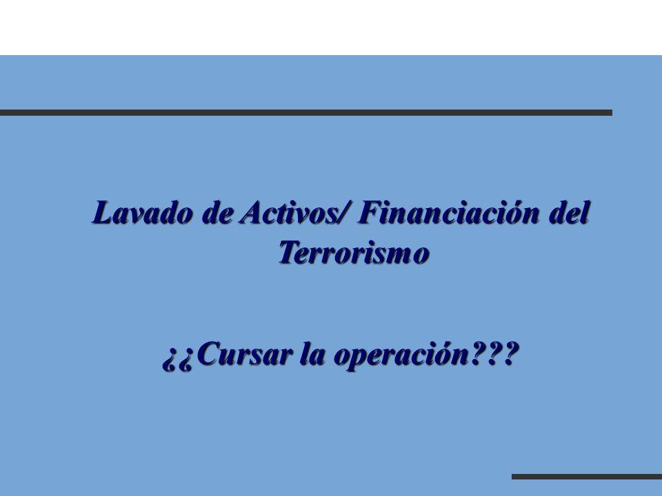 Lavado de Activos/ Financiación del Terrorismo