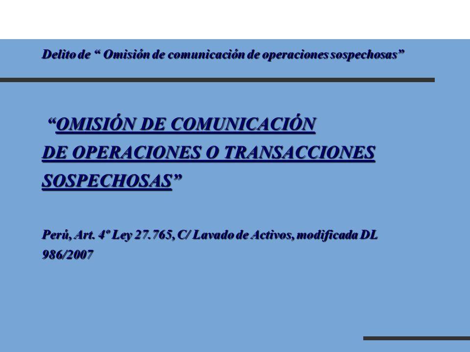 OMISIÓN DE COMUNICACIÓN DE OPERACIONES O TRANSACCIONES SOSPECHOSAS