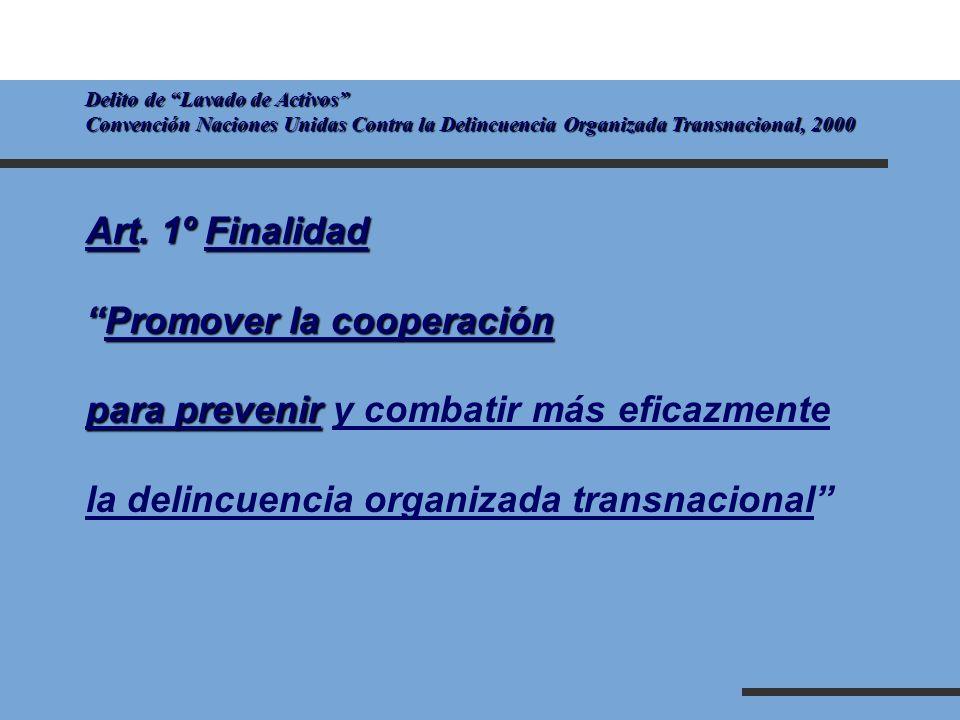Promover la cooperación para prevenir y combatir más eficazmente
