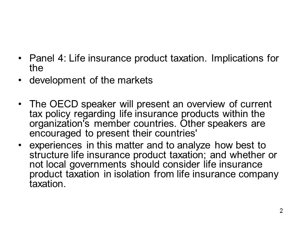 Panel 4: Life insurance product taxation. Implications for the