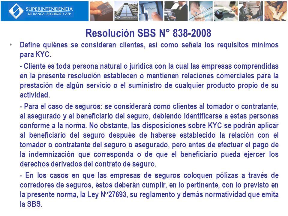 Resolución SBS N° 838-2008 Define quiénes se consideran clientes, así como señala los requisitos mínimos para KYC.