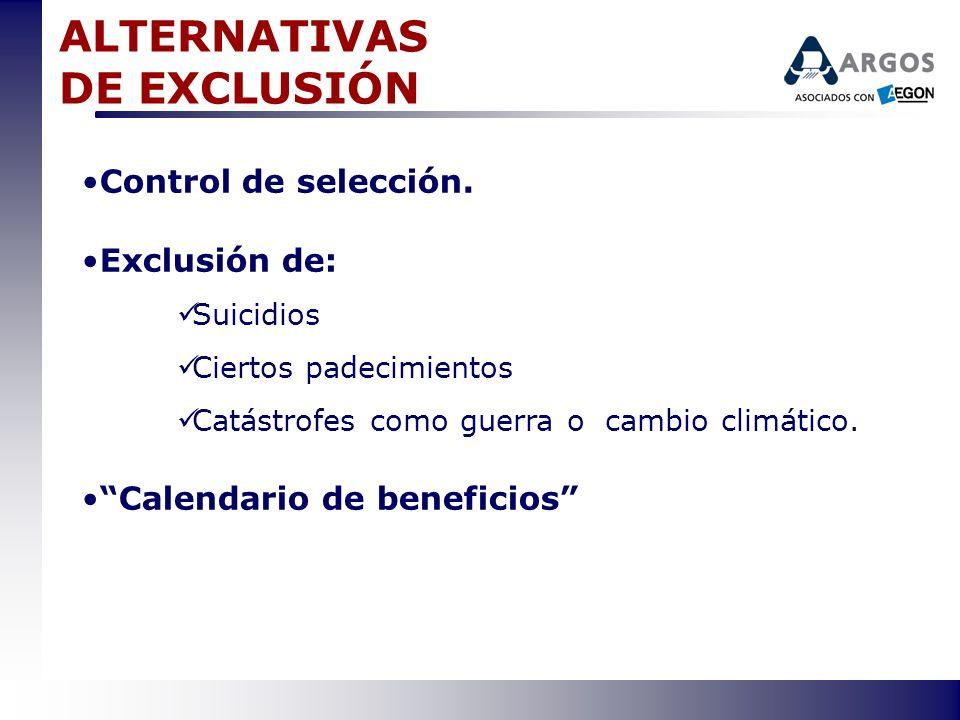 ALTERNATIVAS DE EXCLUSIÓN