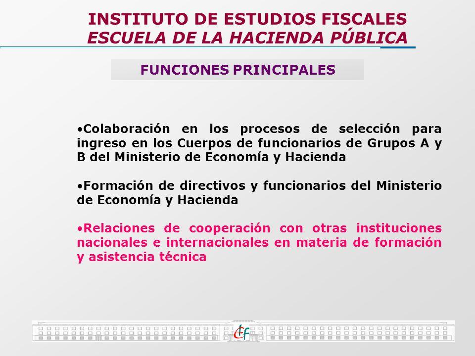 INSTITUTO DE ESTUDIOS FISCALES ESCUELA DE LA HACIENDA PÚBLICA