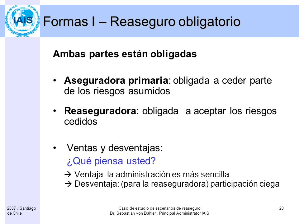Formas I – Reaseguro obligatorio
