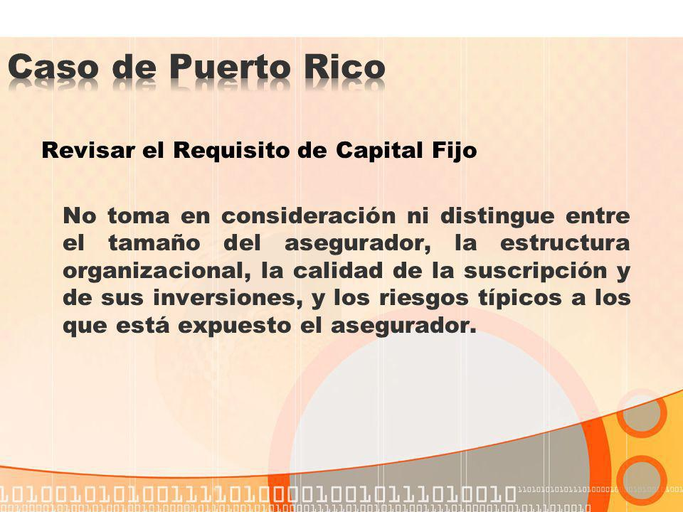 Caso de Puerto Rico Revisar el Requisito de Capital Fijo