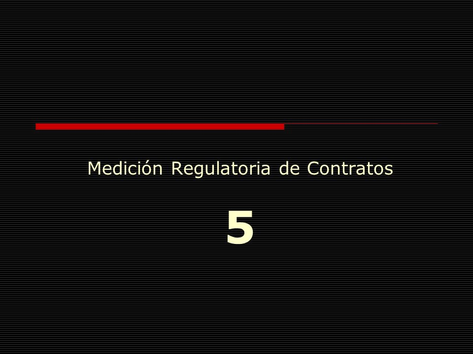 Medición Regulatoria de Contratos 5