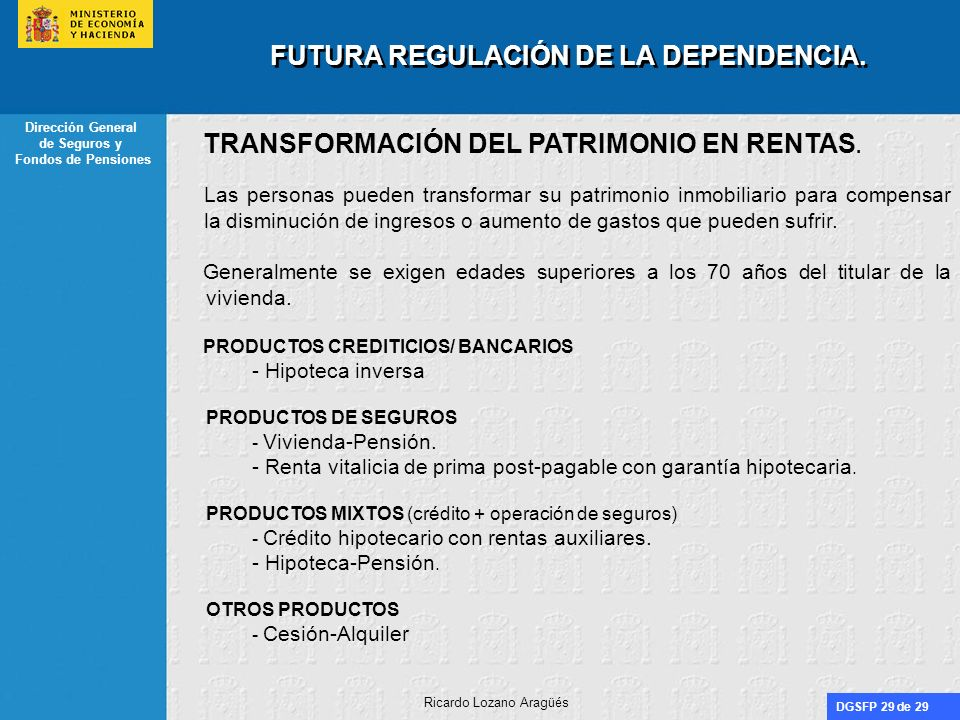 FUTURA REGULACIÓN DE LA DEPENDENCIA.