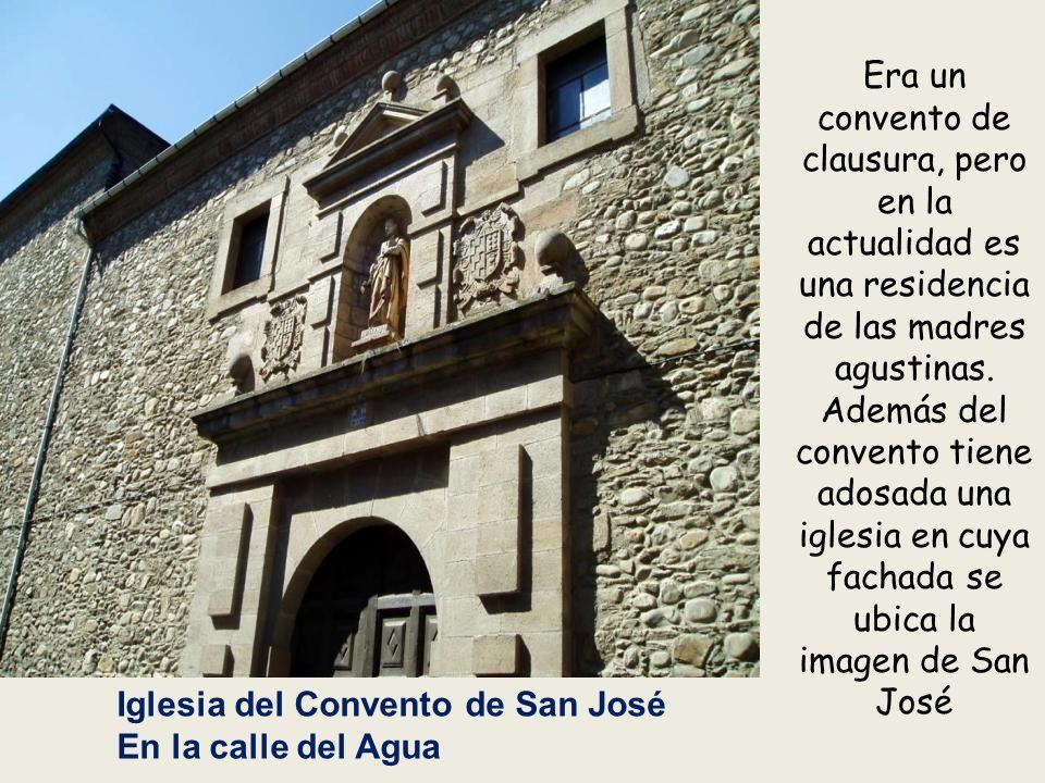 Era un convento de clausura, pero en la actualidad es una residencia de las madres agustinas. Además del convento tiene adosada una iglesia en cuya fachada se ubica la imagen de San José