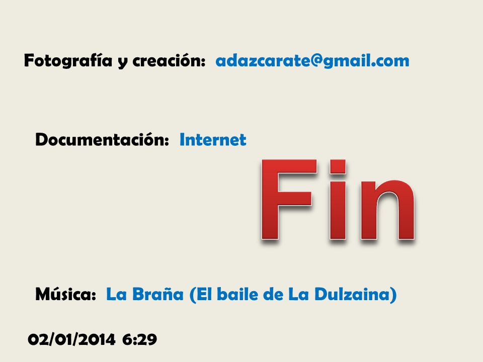 Fin Fotografía y creación: adazcarate@gmail.com