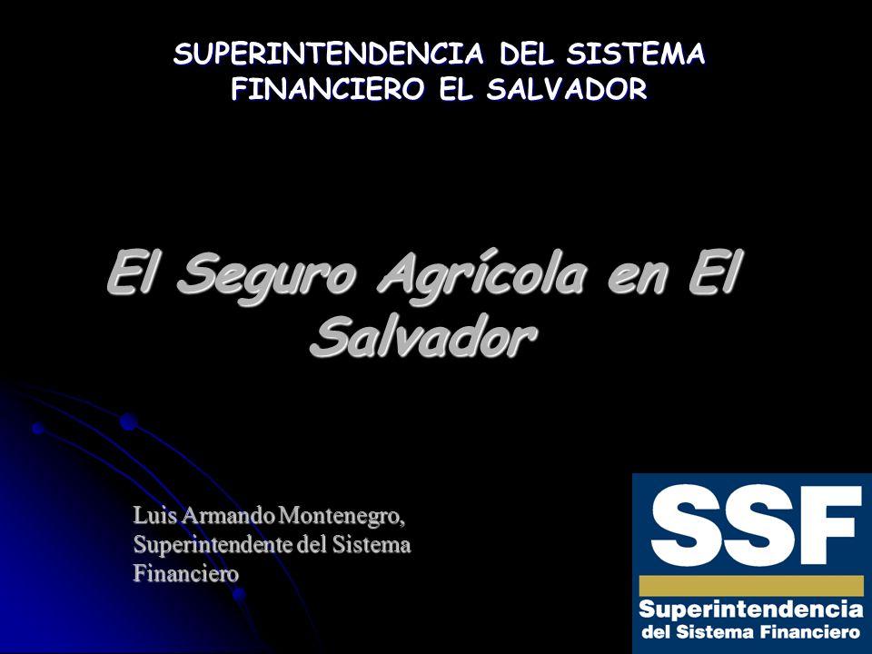 El Seguro Agrícola en El Salvador