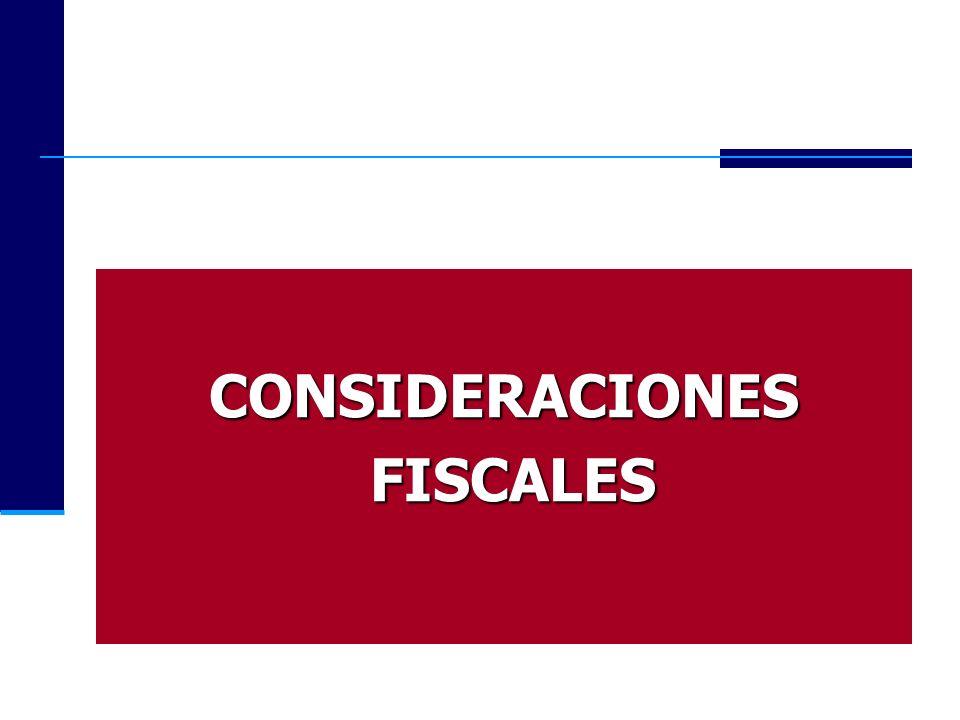 CONSIDERACIONES FISCALES