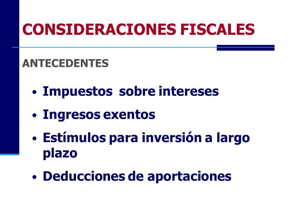 CONSIDERACIONES FISCALES ANTECEDENTES