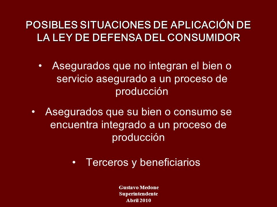 POSIBLES SITUACIONES DE APLICACIÓN DE LA LEY DE DEFENSA DEL CONSUMIDOR