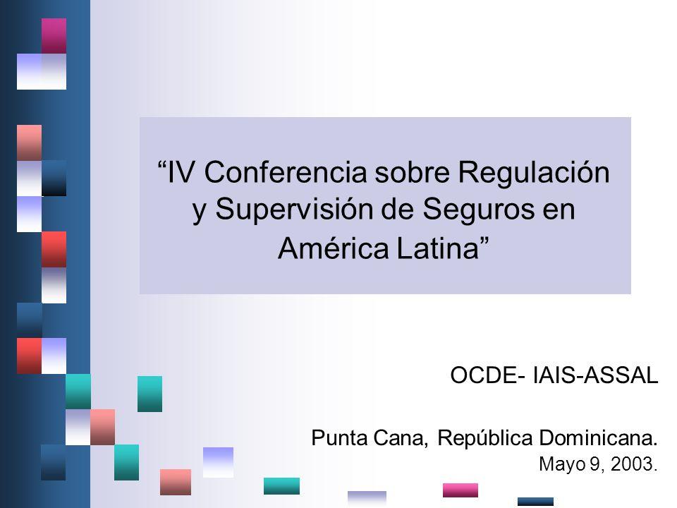 OCDE- IAIS-ASSAL Punta Cana, República Dominicana. Mayo 9, 2003.
