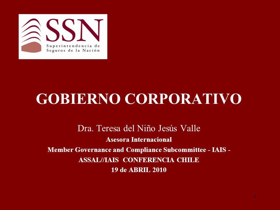 GOBIERNO CORPORATIVO Dra. Teresa del Niño Jesús Valle