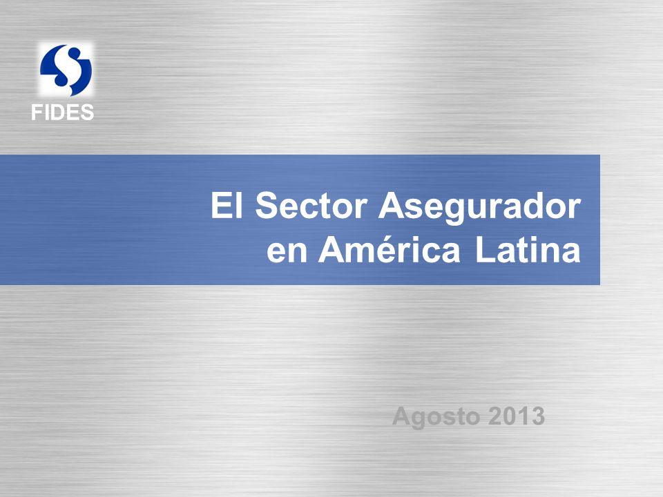 El Sector Asegurador en América Latina Agosto 2013