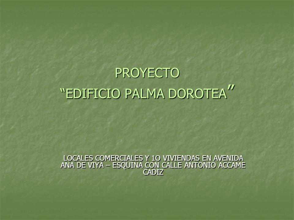 PROYECTO EDIFICIO PALMA DOROTEA