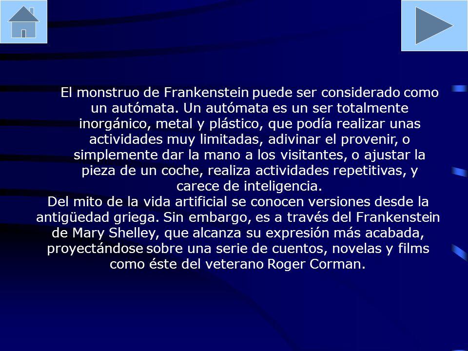 El monstruo de Frankenstein puede ser considerado como un autómata