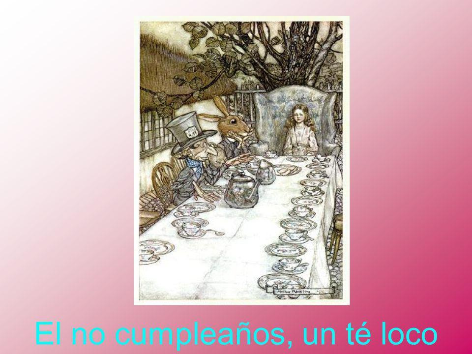 El no cumpleaños, un té loco