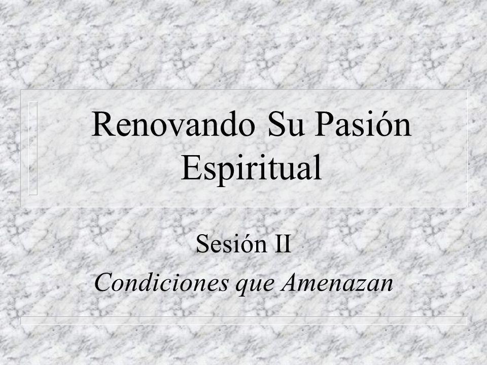Renovando Su Pasión Espiritual