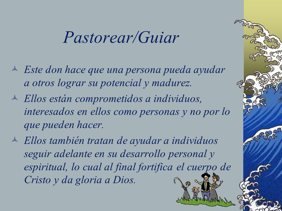 Pastorear/GuiarEste don hace que una persona pueda ayudar a otros lograr su potencial y madurez.