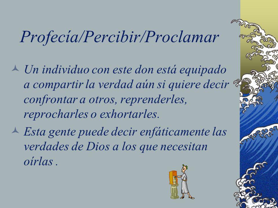 Profecía/Percibir/Proclamar