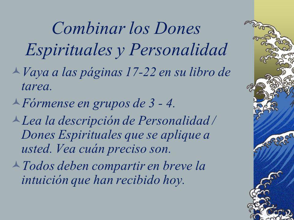 Combinar los Dones Espirituales y Personalidad