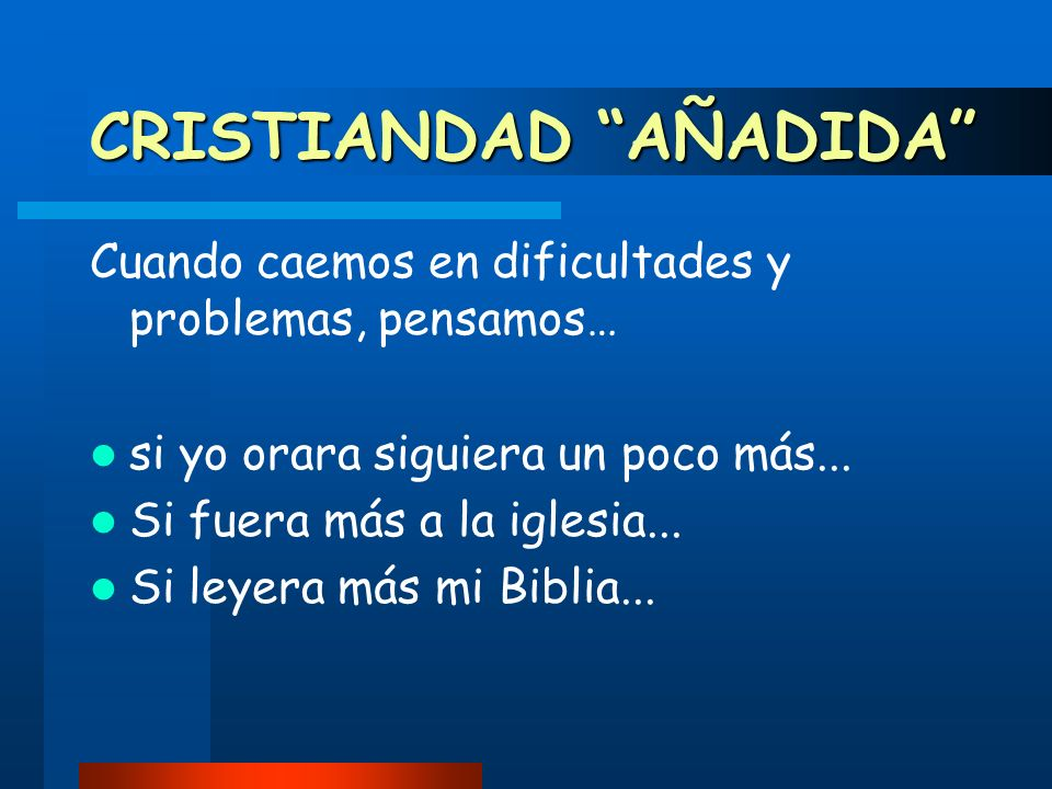 CRISTIANDAD AÑADIDA