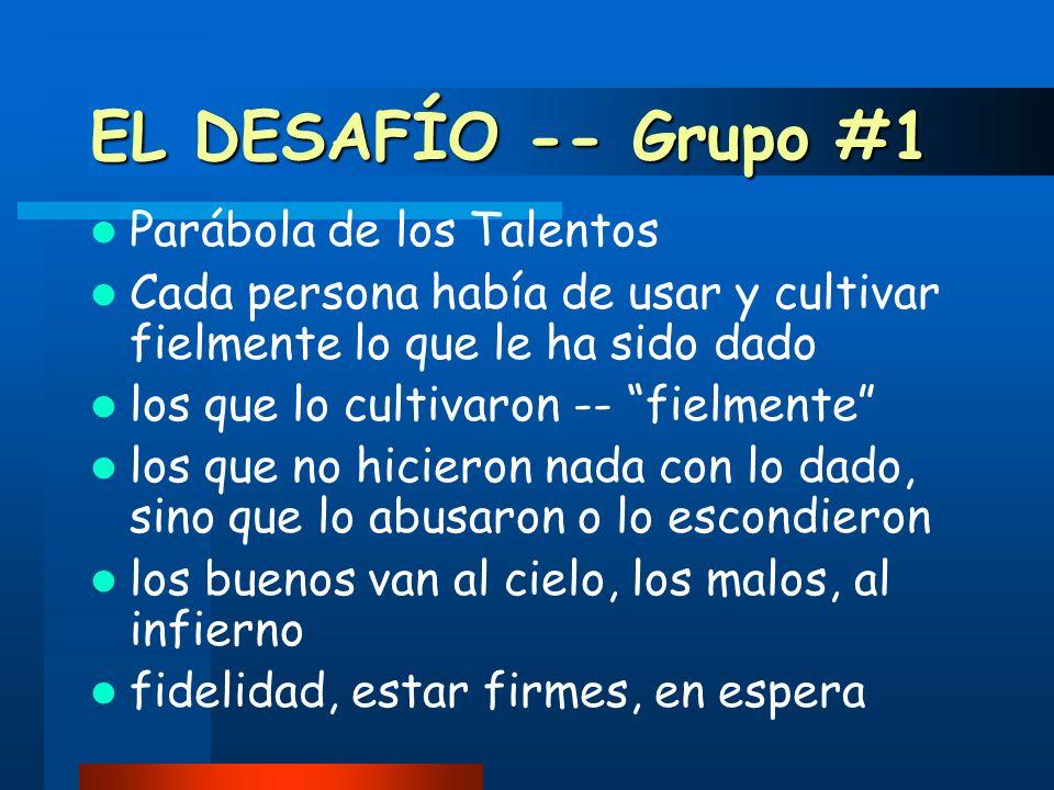 EL DESAFÍO -- Grupo #1 Parábola de los Talentos